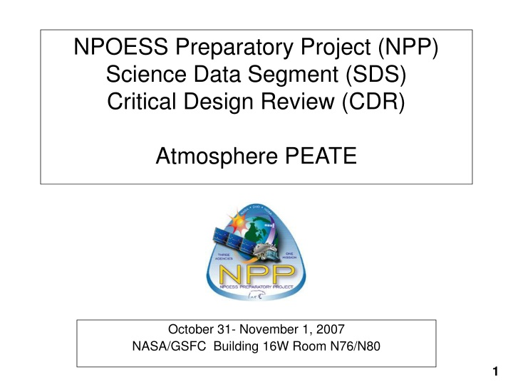 npoess preparatory project npp science data segment sds critical design review cdr atmosphere peate n.