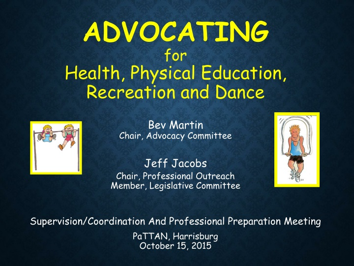 advocating for health physical education n.