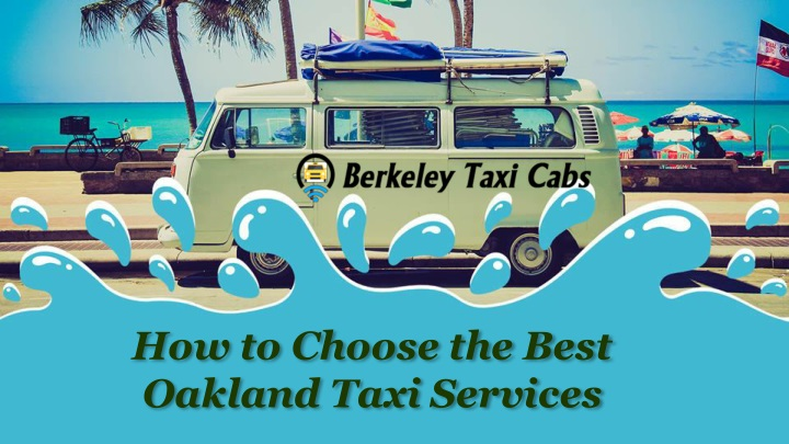 how to choose the best oakland taxi services n.
