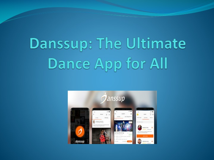 danssup the ultimate dance app for all n.