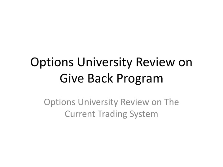 options university review on give back program n.