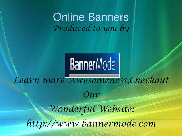 produced to you by learn more awesomeness checkout our wonderful website http www bannermode com n.