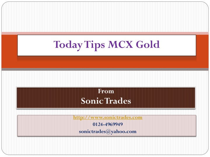today t ips mcx g old n.