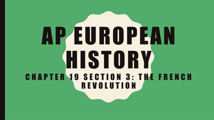 ap european history chapter 19 section 3 the french revolution n.