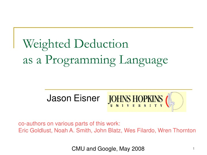 weighted deduction as a programming language n.