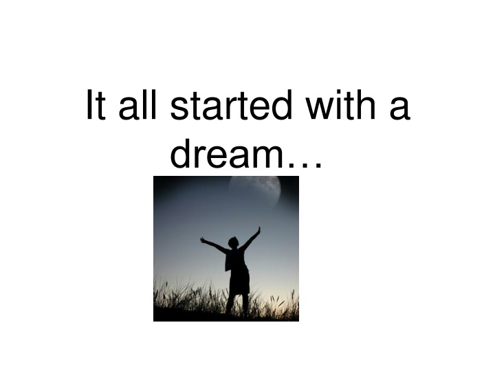 it all started with a dream n.