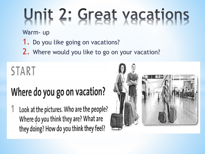 unit 2 great vacations n.